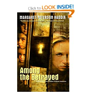 Among the Betrayed (Shadow Children Books (Prebound))