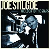 We Look To The Stars Joe Stilgoe