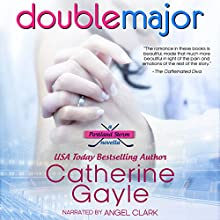 Double Major: Portland Storm, Book 6 (       UNABRIDGED) by Catherine Gayle Narrated by Angel Clark