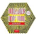 200 illusions d'optique: Ne vous fiez pas aux apparences...