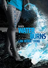 When Water Burns (Telesa 2)