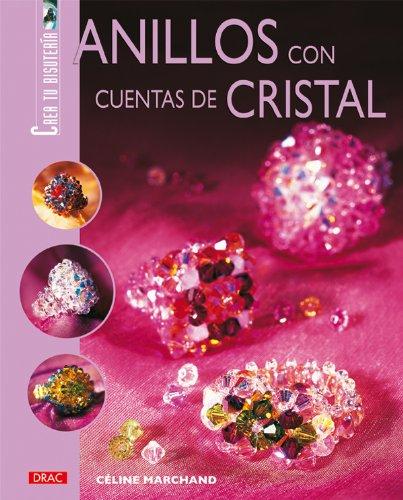 ANILLOS CON CUENTAS DE CRISTAL (Crea Tu Bisuteria (drac))