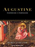 img - for Augustine: Conversions to Confessions book / textbook / text book