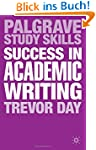Success in Academic Writing (Palgrave...