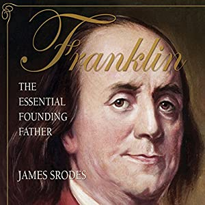 Franklin: The Essential Founding Father Audiobook