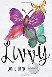 Livvy (Choisie) (Volume 4)