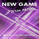 New Game New Rules: Saardu, Book 2 | Carma Chan