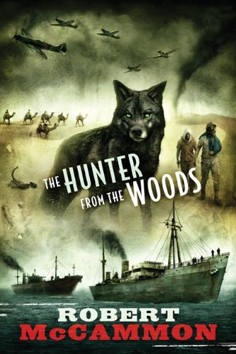 The Hunter from the Woods: Robert McCammon: 9781596065369: Amazon.com: Books