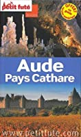Petit Futé Aude Pays Cathare