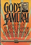 God's Samurai: Lead Pilot at Pearl Ha...