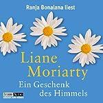 Ein Geschenk des Himmels | Liane Moriarty
