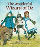 The Wonderful Wizard of Oz   [WONDERFUL WIZARD OF OZ] [Hardcover]