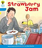 Roderick Hunt Oxford Reading Tree: Level 3: More Stories A: Strawberry Jam