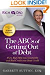 The ABCs of Getting Out of Debt: Turn...