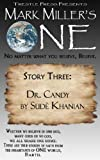 Mark Miller's One- Volume 3- Dr. Candy