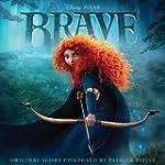 Brave: The Original Musical Score