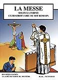echange, troc Jacques Olivier - La messe selon la forme extraordinaire du rit romain