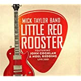 Mick Taylor Band Little Red Rooster