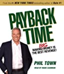 Payback Time: Making Big Money Is the...