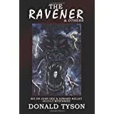 The Ravener and Others: Six John Dee and Edward Kelley Occult Mysteries: Six John Dee & Edward Kelley Occult Mysteriesby Donald Tyson