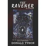 The Ravener & Others: Six John Dee & Edward Kelley Occult Mysteriesby Donald Tyson