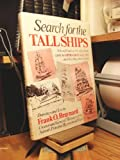 img - for Search for the Tall Ships : A Sketchbook of the Ships That Came to Operation Sail 1976 ... And How They Were Found book / textbook / text book
