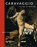 Caravaggio: The Art of Realism (0271027185) by John Varriano