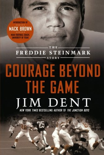 Download Courage Beyond the Game: The Freddie Steinmark Story