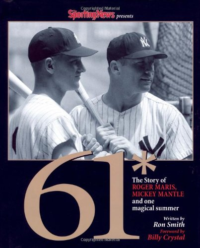61* : The Story of Roger Maris, Mickey Mantle and One Magical Summer PDF