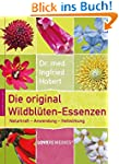 Die original Wildbl�ten-Essenzen: Nat...
