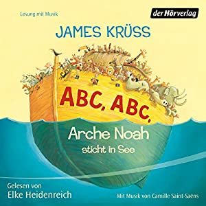 ABC, ABC, Arche Noah sticht in See Hörbuch