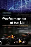 img - for Performance at the Limit: Business Lessons from Formula 1 Motor Racing by Jenkins, Mark, Pasternak, Ken, West, Richard 2nd edition (2009) Hardcover book / textbook / text book