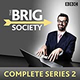 img - for The Brig Society: Complete Series 2: Six episodes of the BBC Radio 4 comedy show book / textbook / text book