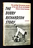The Bobby Richardson story
