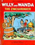 Willy and Wanda Adventures: Zincshrinker (#3) (0915560038) by Vandersteen, Willy