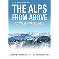 The Alps From Above: A Symphony of Summits