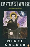 Einstein's Universe: A Guide to the Theory of Relativity (0140135162) by Calder, Nigel