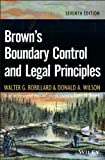 img - for Brown's Boundary Control and Legal Principles book / textbook / text book