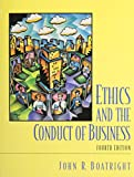 img - for Ethics and the Conduct of Business book / textbook / text book
