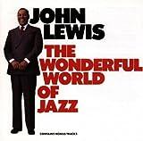 echange, troc John Lewis - The Wonderful World Of Jazz