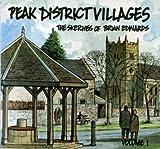 Peak District Villages: v. 1 (0952506440) by Edwards, Brian