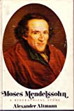 Moses Mendelssohn;: A biographical study