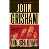 The Innocent Man ~ John Grisham