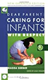 Image of Dear Parent: Caring for Infants With Respect (2nd Edition)