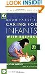 DEAR PARENT: CARING FOR INFANTS 2ND ED.