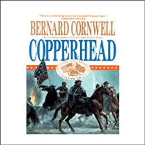 Copperhead: Nathaniel Starbuck Chronicles Book II | [Bernard Cornwell]