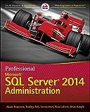 Professional Microsoft SQL Server 2014 Administration