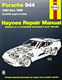 Larry, etc. Warren Porsche 944 Automotive Repair Manual (Haynes Automotive Repair Manuals) 3rd (third) Revised Edition by Warren, Larry, etc. published by Haynes Manuals Inc (1988)