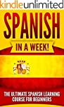 Spanish: Spanish in a Week!: The Ulti...