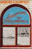 Afternoons In Mid-America (0396073484) by Erskine Caldwell, Virginia Caldwell